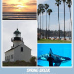 San Diego Spring Break Road Trip – (part 1 of 3)
