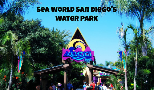 Sea World San Diego's Water Park: Aquatica