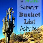 10 Arizona Summer Bucket List Activities