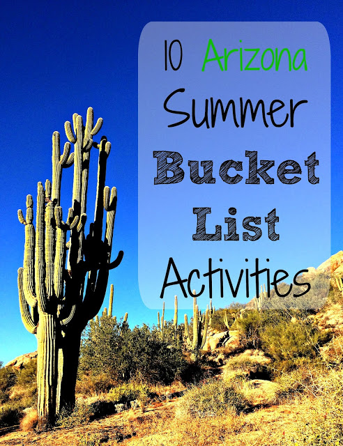 10 Arizona Summer Bucket List Activities