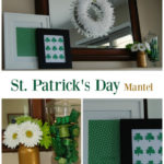 St. Patrick's Day Mantel – Green, Gold and Shamrocks