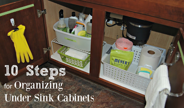 10 Steps for Organizing Under Sink Kitchen Cabinets