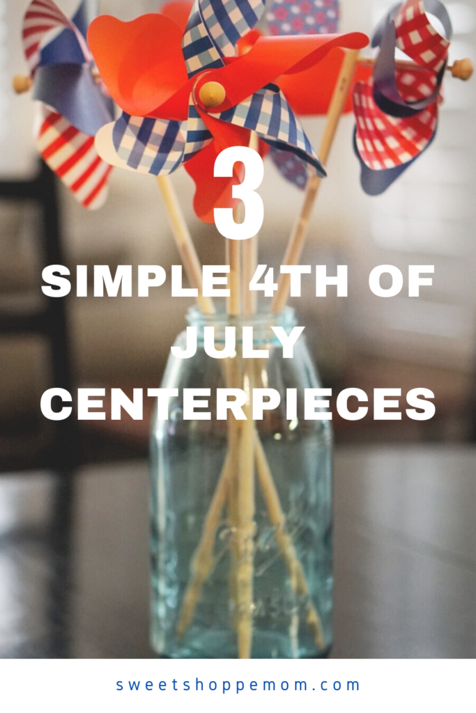 3 Simple 4th of July Centerpieces