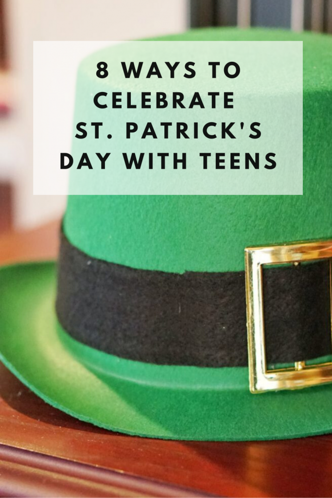 St Patricks Day with Teens