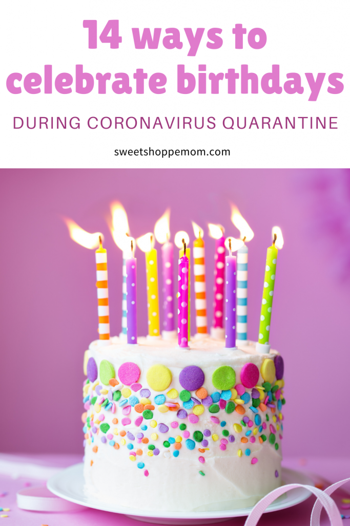 14 ways to celebrate birthdays during Coronavirus Quarantine