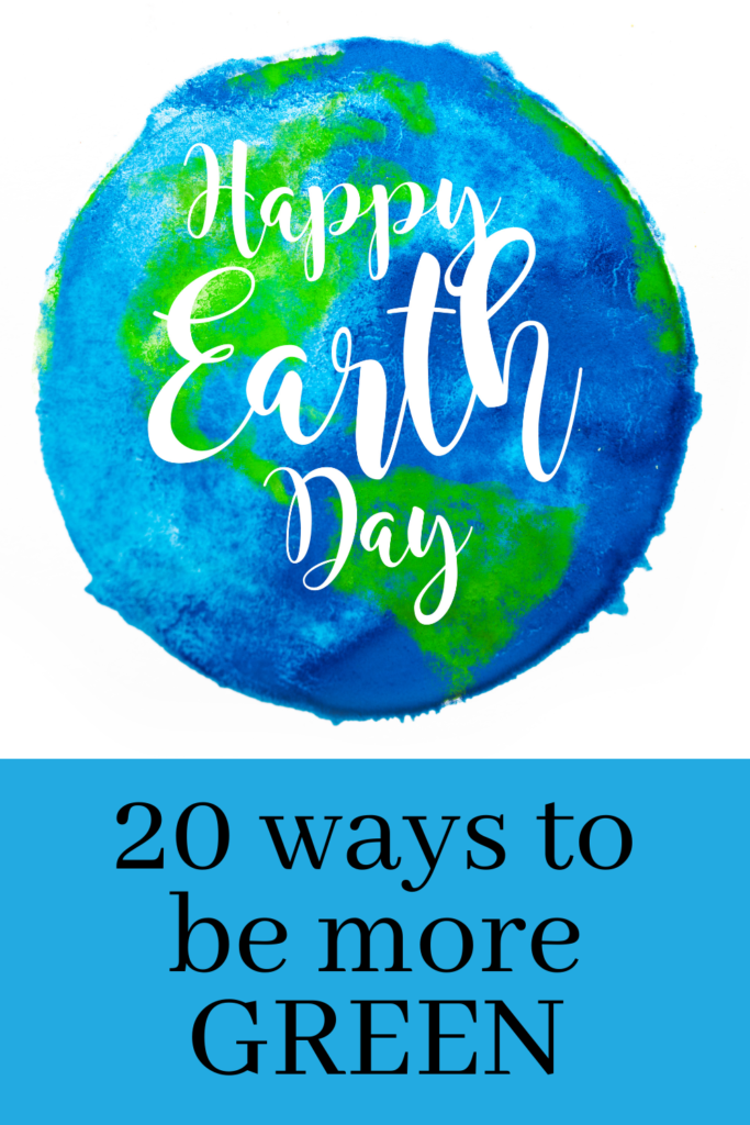20 Ways to be more Green