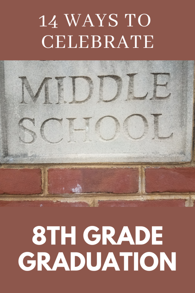 14 Ways to Celebrate 8th Grade Graduation