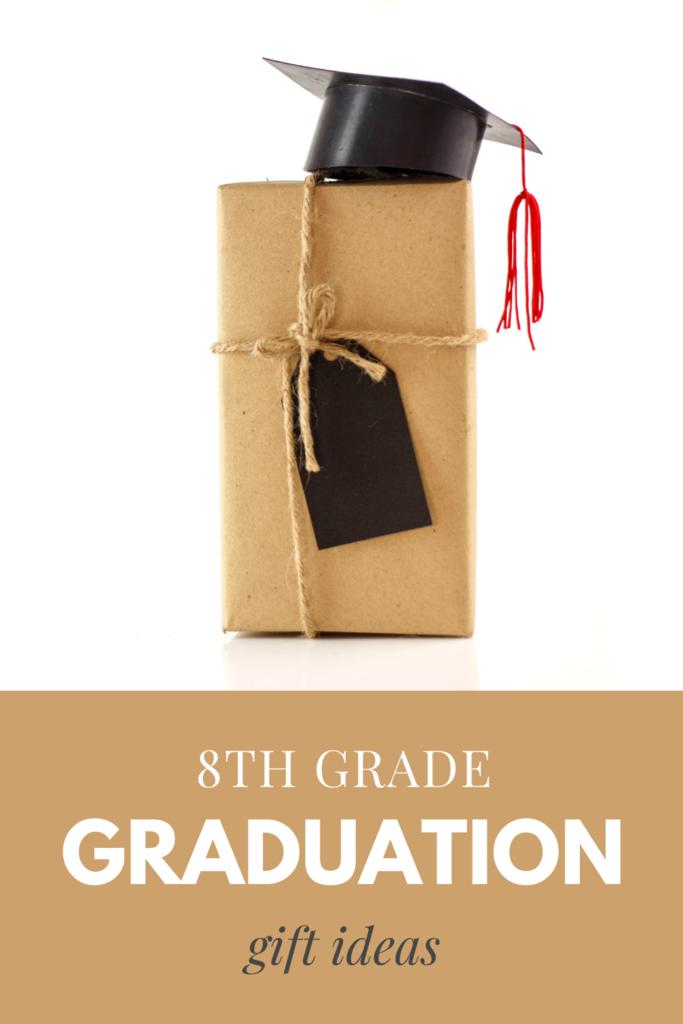 8th Grade Graduation Gift Ideas