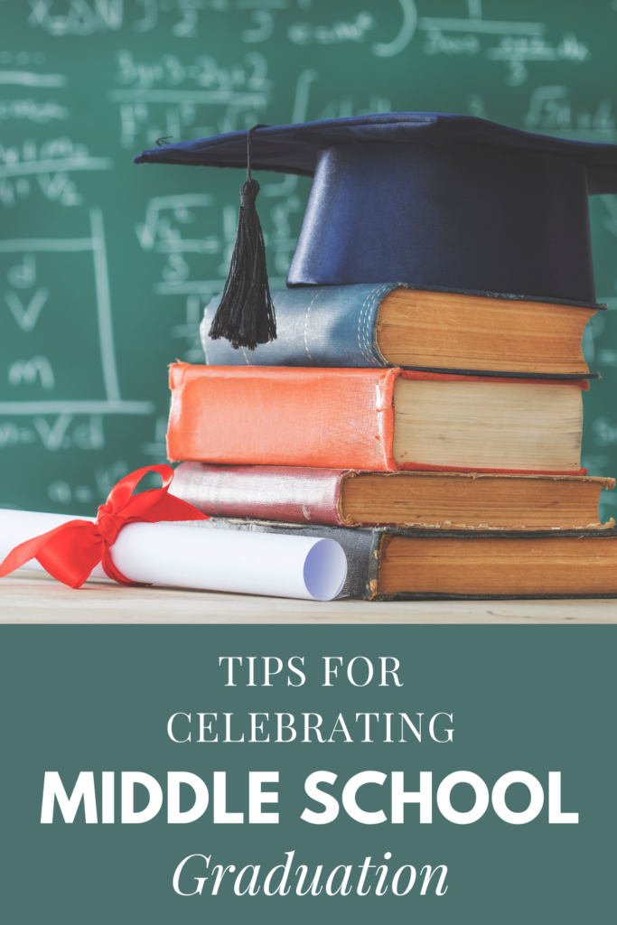 Tips for Celebrating Middle School Graduation
