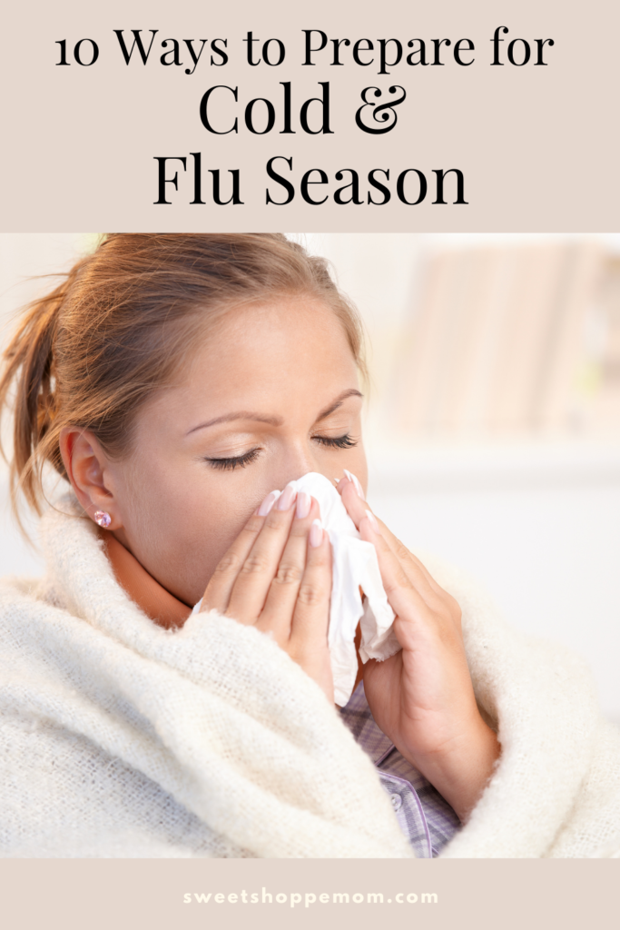 10 Ways to Prepare for Cold and Flu Season