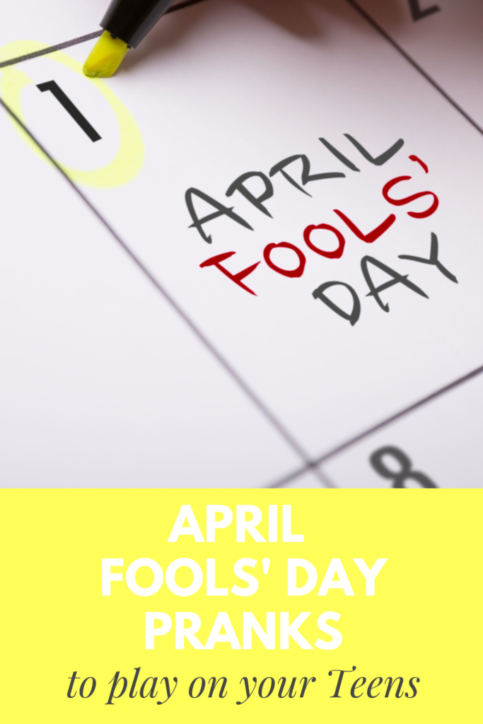 April Fools' Pranks to play on your teens