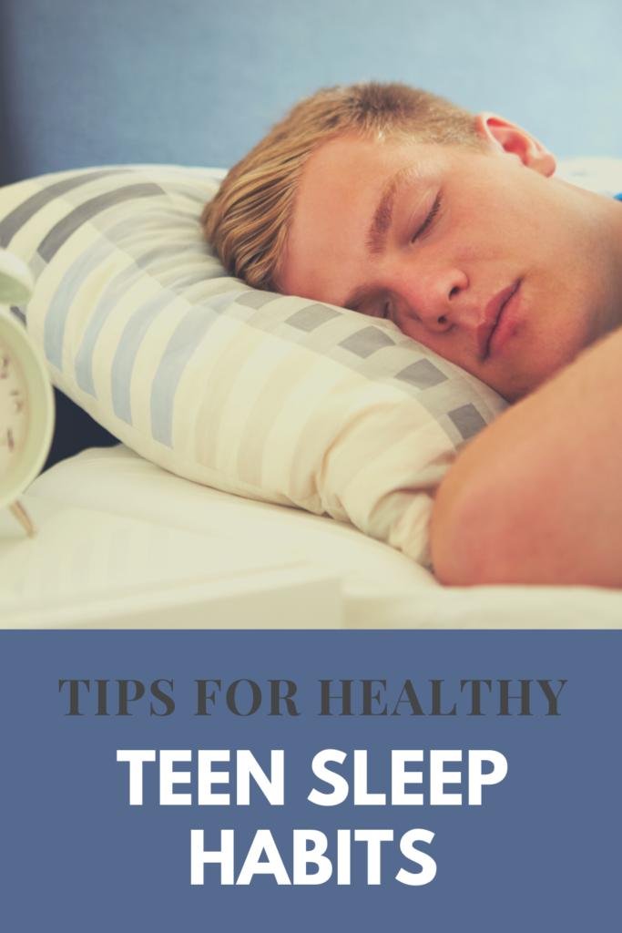 Tips for Healthy Teen Sleep Habits