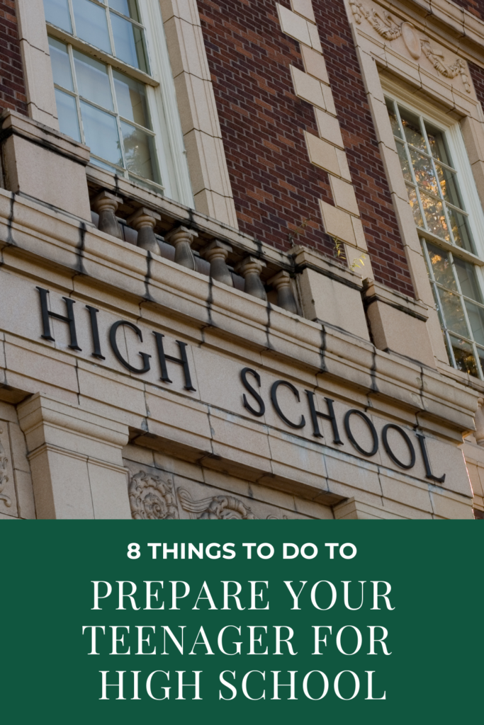 8 Things to do to Prepare Your Teenager for High School